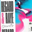 Regard - Secrets (feat. Raye)