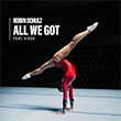 Robin Schulz - All We Got (feat. KIDDO)