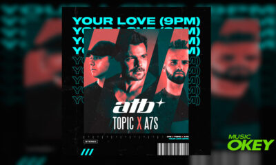 ATB, TOPIC, A7S your love 9pm